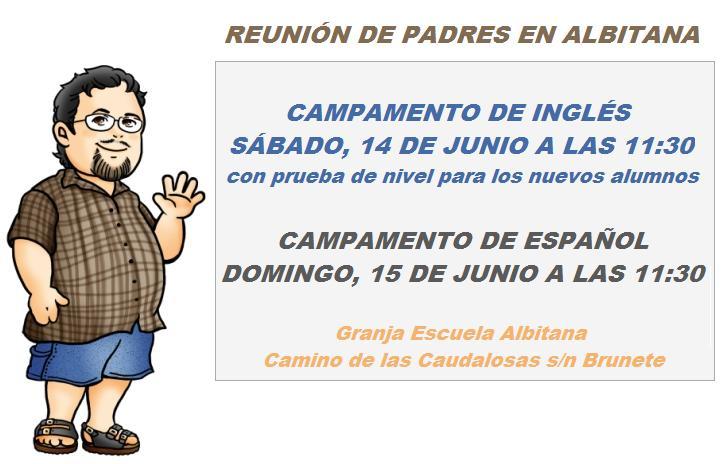 14 y 15 de Junio, reuniones de Padres (campamentos Albitana en español y bilingüe inglés-español) Granja Escuela Albitana en Brunete (Madrid)