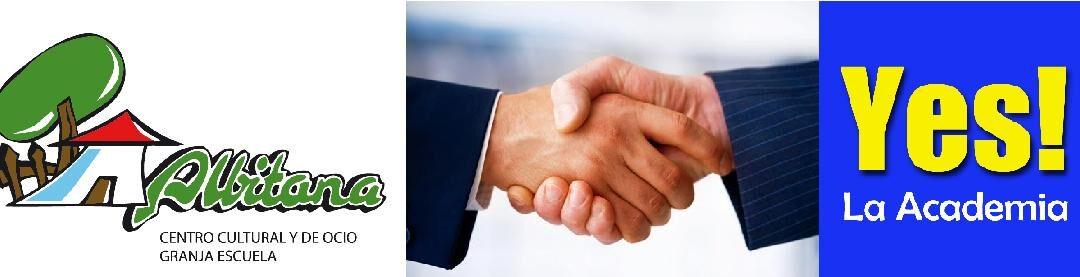 ALBITANA GRANJA ESCUELA y YES! LA ACADEMIA acuerdo de cooperación
