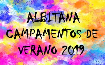 HORAS DE SALIDA / ENTRADA  CAMPAMENTOS DE VERANO ALBITANA 21/7/2019